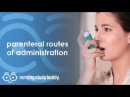 Parenteral Routes of Administration (Part 2) - Nursing Study Buddy Video Library