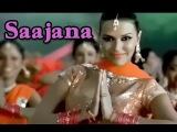 Saajana - Hindi Fun Song - Neha Dhupia - Pappu Can't Dance Saala