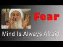 OSHO: Mind Is Always Afraid