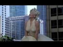"Giant Statue Of Marilyn Monroe In Chicago : ""Forever Marilyn"" Raw & Unedited"