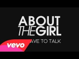 About The Girl - We Have to Talk (Audio + paroles)