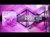 Radion6 &amp Sarah Lynn - A Desert Rose FULL (Allen &amp Envy Remix)