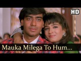 Mauka Milega To Hum   Dilwale Songs   Ajay Devgan   Raveena Tandon   Kumar Sanu   Filmigaane