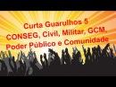Curta Guarulhos 5 Vídeo Ata Reunião do CONSEG na Íntegra