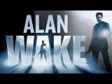 Alan Wake - Official Launch Trailer HD