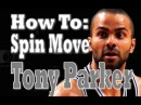 How To Finish Like Tony Parker Pt 1 Tony Parker Spin Move Pro Training
