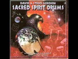 Sacred Spirit - Sacred Earth Drums (Gordon, David &amp Steve) Full Album