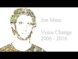 The Vocal Evolution of Jon Mess (Dance Gavin Dance, Secret Band 2006 - 2016)