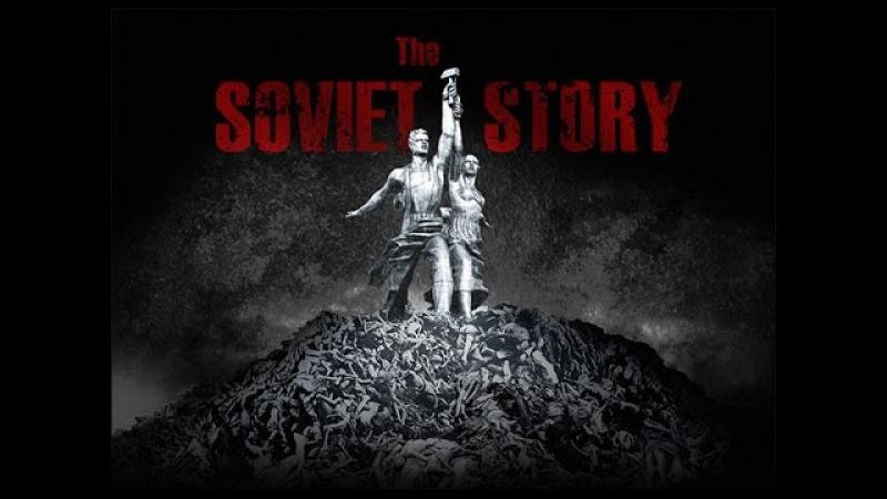 Советская история (2008) Документальный фильм запрещённый в России [HD] » Freewka.com - Смотреть онлайн в хорощем качестве