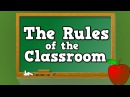 The Rules of the Classroom (song for kids about the 6 rules of the classroom)
