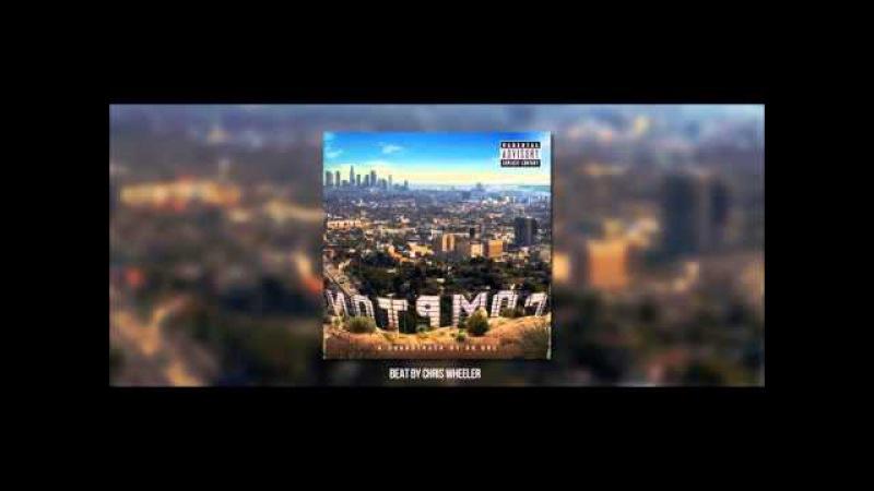 Generation X (Dr Dre Compton Type Beat) Prod. by Chris Wheeler