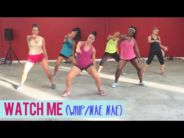 Silento - Watch Me (Whip/Nae Nae)   Dance Fitness with Jessica WatchMeDanceOn