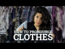 How to say 'Clothes'