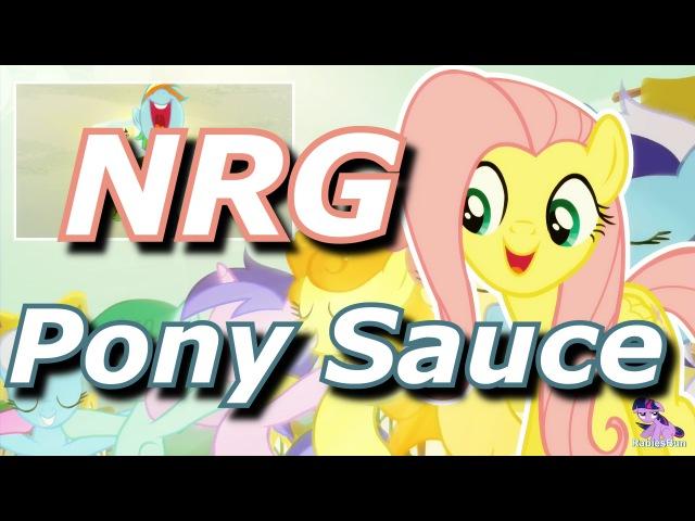 Pony Sauce - NRG [PonyDub]