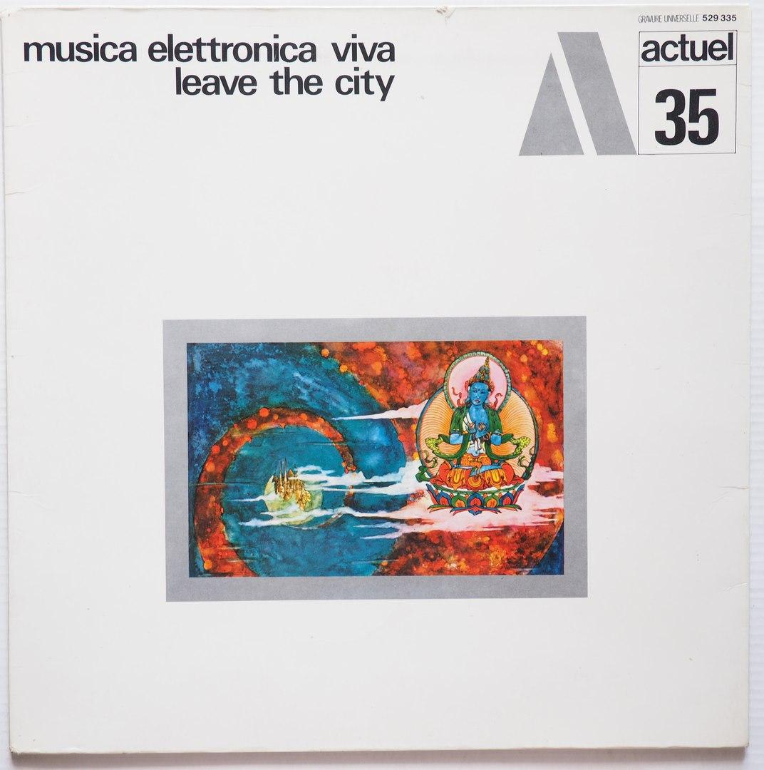musica elettronica viva - leave the city actuel 35