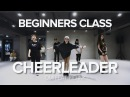 Cheerleader - Omi ft.Kid Ink / Beginners Class