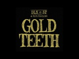 GOLD TEETH - by dan le sac vs Scroobius Pip and Flux Pavilion