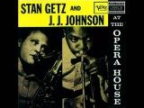 Stan Getz And J.J. Johnson - Billie's Bounce