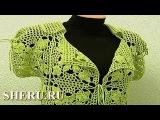 Пиджак из квадратных мотивов Урок 11 часть 1 из 3 Вязаная одежда