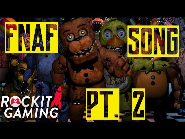 Five Nights at Freddy's song Pt. 2