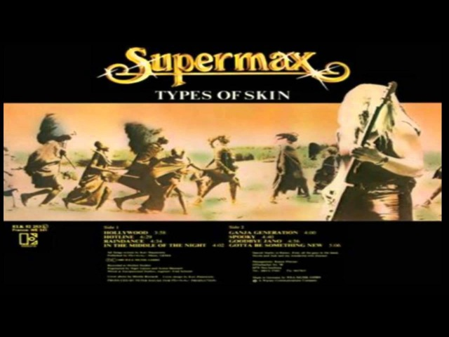 Supermax - Fly With Me - Types Of Skin (1979-1980) [2 Full Albums in 1] [HD]