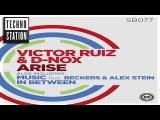 Victor Ruiz &amp D-Nox -  Arise