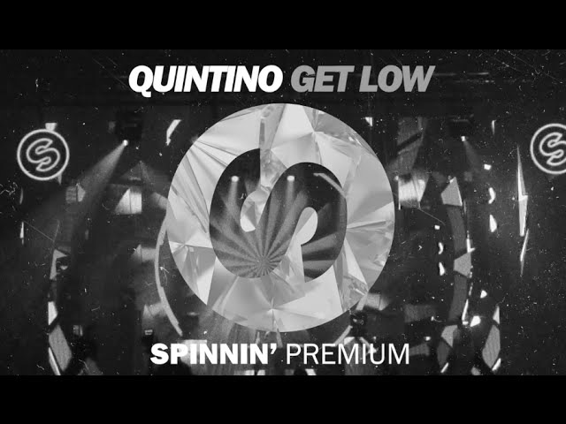 QUINTINO - GET LOW [FREE DOWNLOAD]