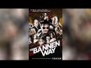 Путь Баннена 2010 The Bannen Way