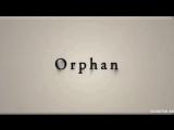 Дитя тьмы Orphan - [V/M]