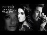 Instinct – Official Trailer   Ranbir Kapoor, Aishwarya Rai & Katrina Kaif   D Myra