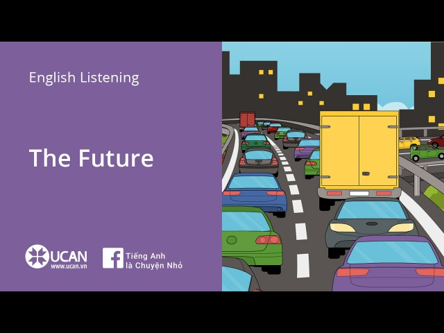 Learn English Via Listening- Lesson 36. The future