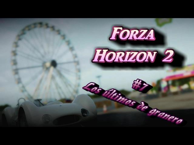 Forza Horizon 2 Cap. 7 Los últimos de granero