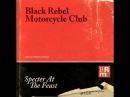Black Rebel Motorcycle Club - Fire Walker