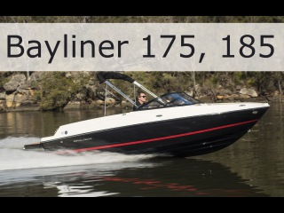 Bayliner 175 и 185. Короткий, но подробный обзор