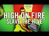 High on Fire -