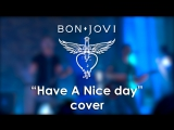 Bon Jovi - Have A Nice Day (cover by Litesound)