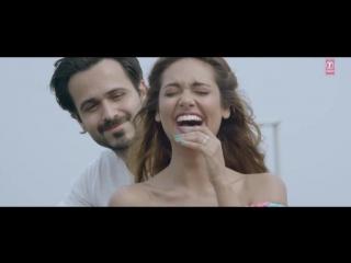 Клип на песню Main Rahoon Ya Na Rahoon с участием актеров - Эмрана Хашми и Эши Гупты в исполнении  Amaal Mallik, Armaan Malik