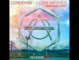 Corderoy - Close My Eyes (Don Diablo Edit)