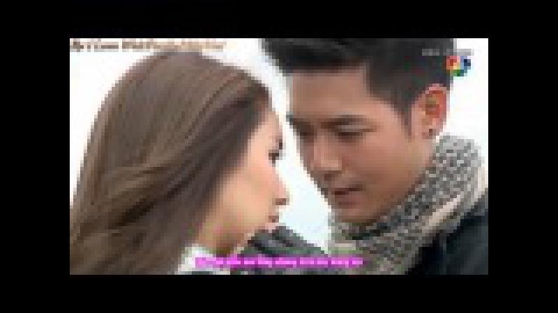 Weir Sukollawat Min Pechaya - Lah Ruk Sut Kob Fah Part 5 - Best Luck [KaraVietsub]