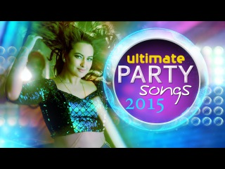 Ultimate Bollywood Party Songs 2015 | Non Stop Hindi Party Songs |T-Series