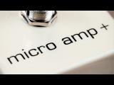 MXR Custom Shop Micro Amp+