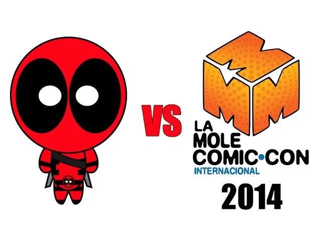 Deadpool vs La Mole Comic-Con 2014