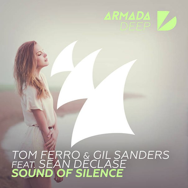 Tom Ferro & Gil Sanders feat. Sean Declase - Sound Of Silence (Extended Mix)