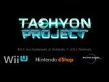 [Europe] Tachyon Project (Wii U) - Nintendo eShop Trailer