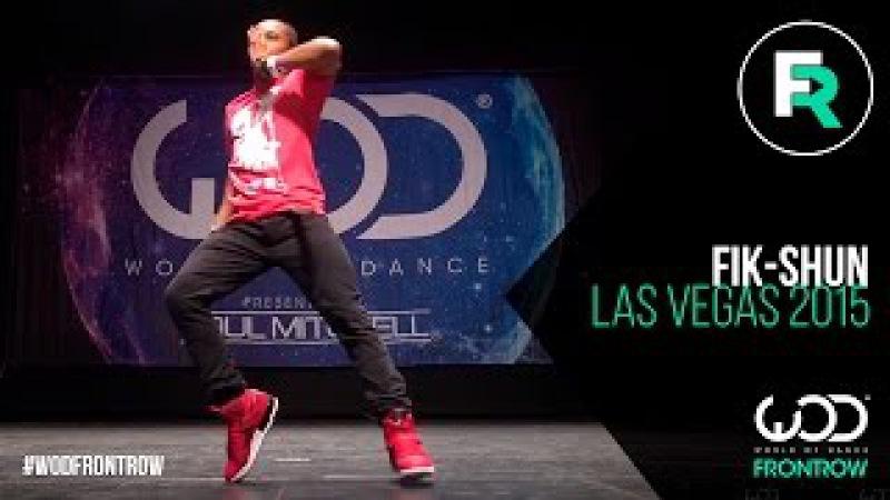Fik-Shun | FRONTROW | World of Dance Las Vegas 2015 | WODVEGAS15