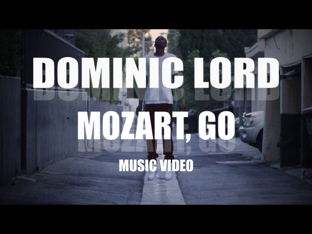 Dominic Lord Mozart Go