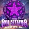 29-30-31 МАЯ 2015 ★ ALL STARS ★ FIRST OPEN AIR