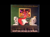 The Moody Marsden Band - Never Turn Our Back On The Blues full album HD HQ