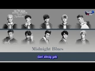 Super Junior - Midnight Blues (Türkçe Alt Yazılı)