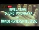 Rivelazioni di uno psichiatra sul mondo perverso del sesso